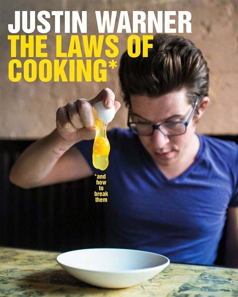 """Justin Warner is the author of """"Laws of Cooking: And How to Break Them"""""""