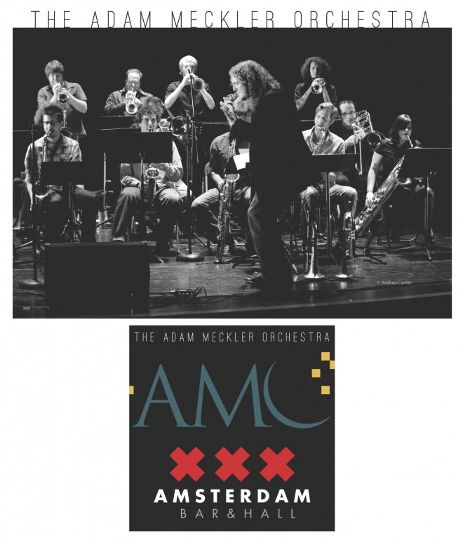 Adam Meckler Orchestra at Amsterdam Bar & Hall